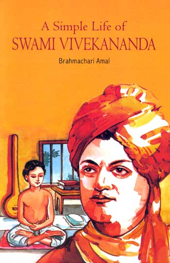 A Simple Life of SWAMI VIVEKANANDA