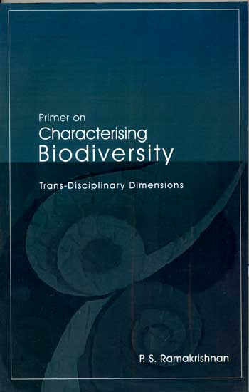Primer on Characterising Biodiversity Trans-Disciplinary Dimensions