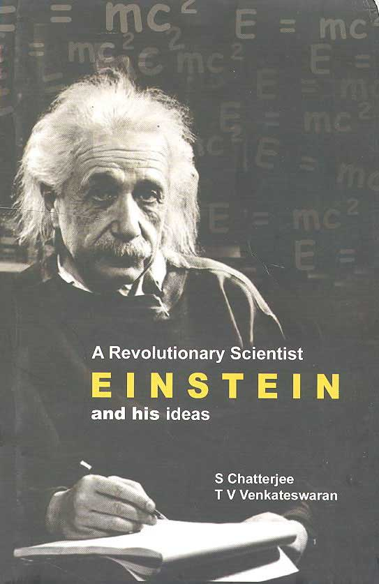 A Revolutionary Scientist EINSTEIN and his ideas