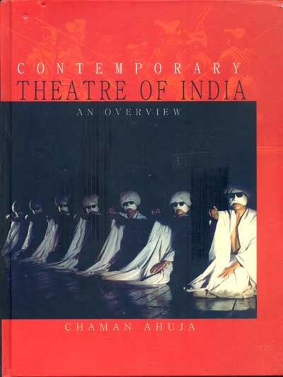 CONTEMPORARY THEATRE OF INDIA