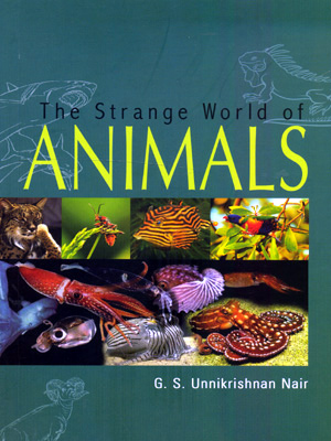 THE STRANGE WORLD OF ANIMALS
