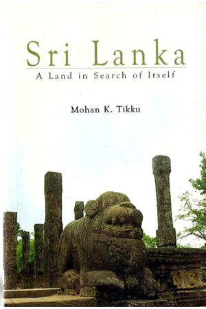Sri Lanka : A Land In Search Of Itself