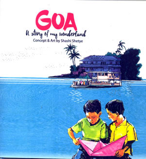 GOA: A STORY OF MY WONDERLAND
