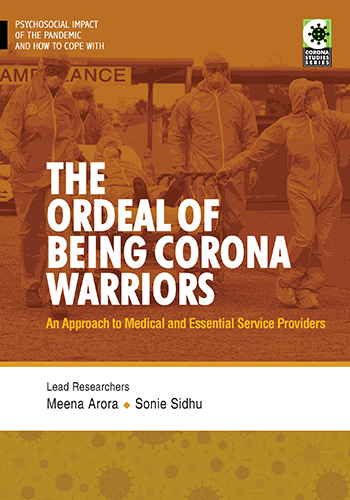 The Ordeal of Being Corona Warriors