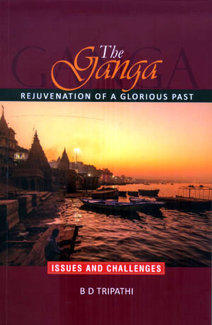 THE GANGA REJUVENATION OF A GLORIOUS PAST