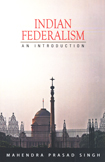 Indian Federalism An Introduction