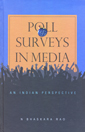 POLL SURVEYS IN MEDIA