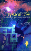 IT HAPPENED TOMORROW An Anthology of Select Science Fiction Stories