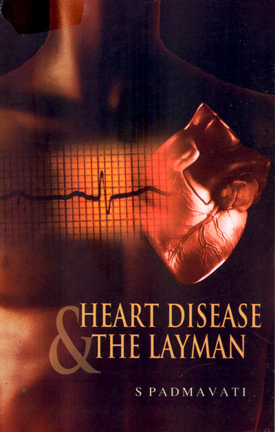 HEART DISEASE and the Layman