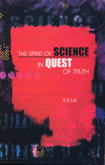 The spirit of SCIENCE in QUEST of truth