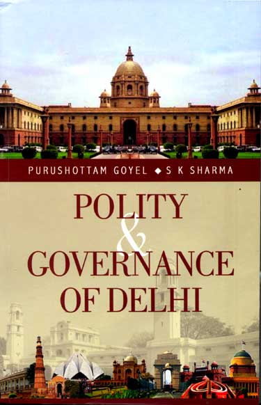 POLITY and GOVERNANCE OF DELHI
