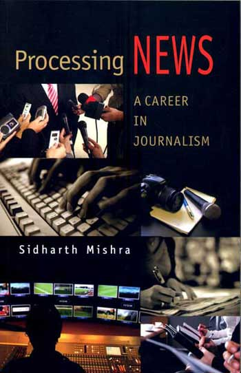 Processing NEWS A Career in Journalism