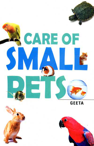 CARE OF SMALL PETS
